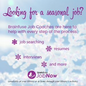 Looking for a seasonal job? Job coaches are available through JobNow