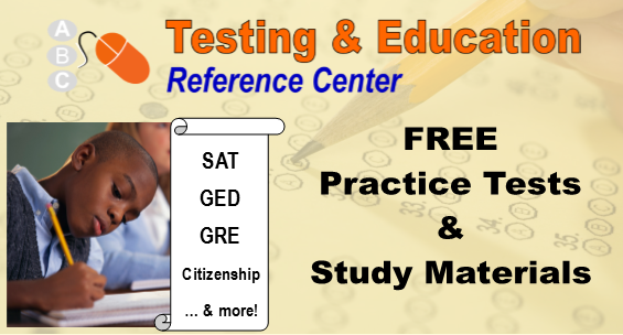 Testing and Education Reference Center - access free practice tests and study materials