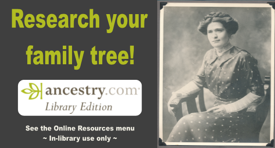 Research your family tree with Ancestry Library. Go to the Online Resources menu, for in-library use only