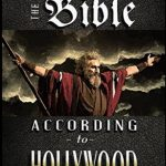The Bible According to Hollywood with Moses parting the sea