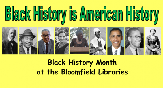 Black History Month at the Bloomfield Libraries