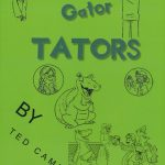 Gator Tators by Ted Campbell