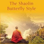The Shaolin Butterfly Style by Mike Fuchs