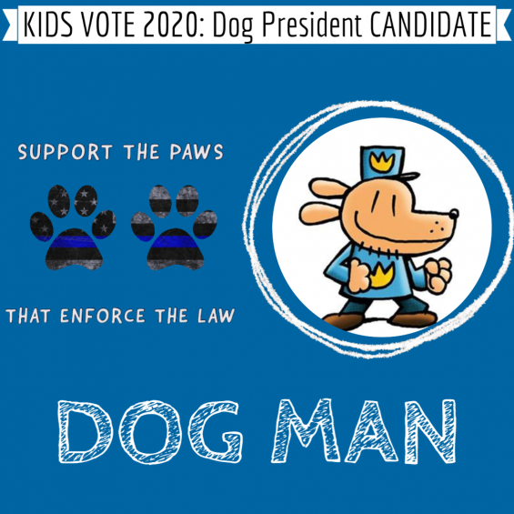 Dog Man for Dog President