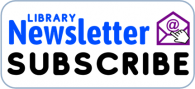 Subscribe to Library Newsletter